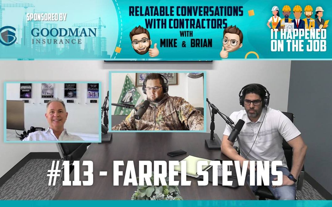 Episode #113 – Farrel Stevins