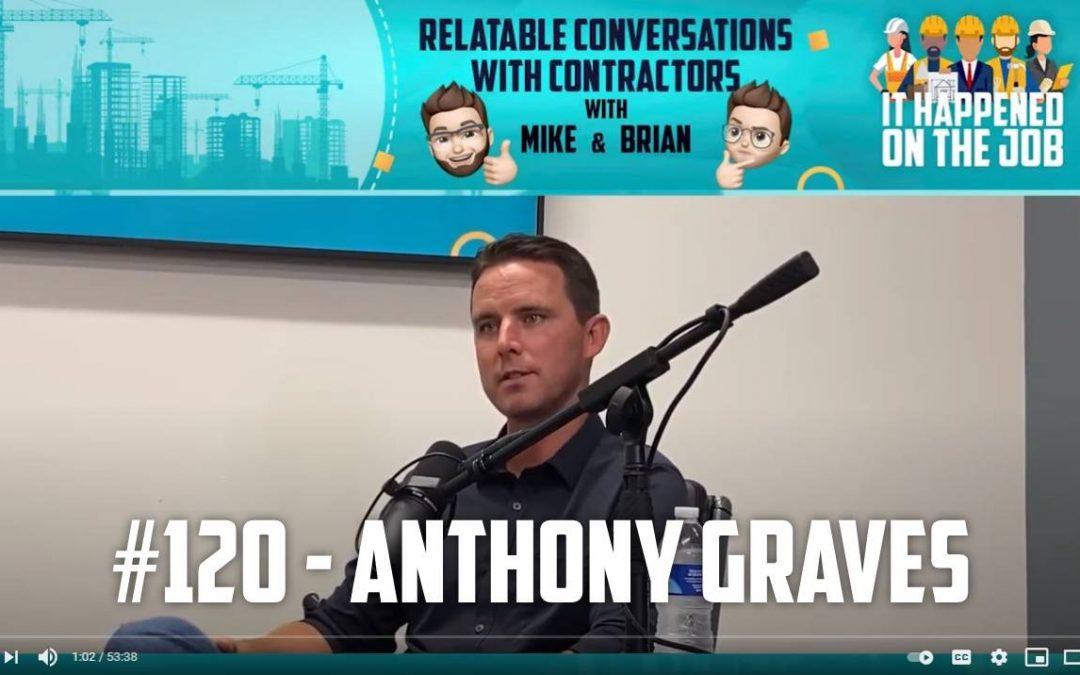 Episode #120 – Anthony Graves