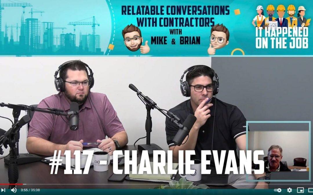 Episode #117 – Charlie Evans