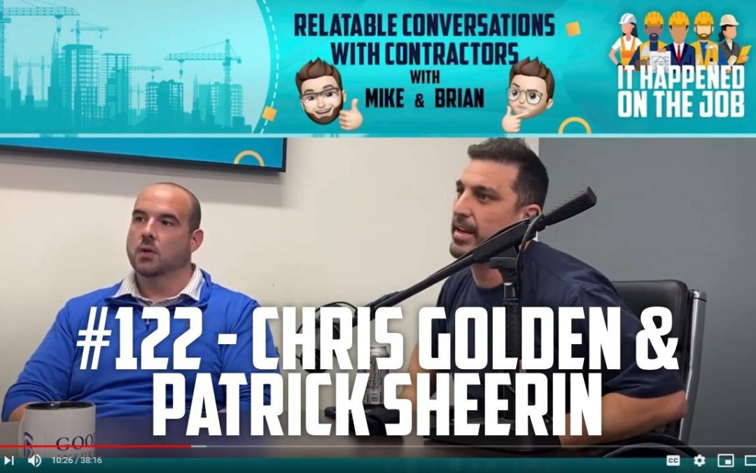 Episode #122 – Chris Golden & Patrick Sheerin