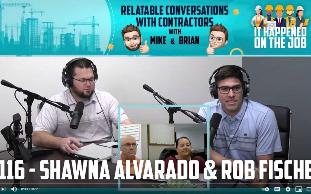 Episode #116 – Shawna Alvarado & Rob Fischer