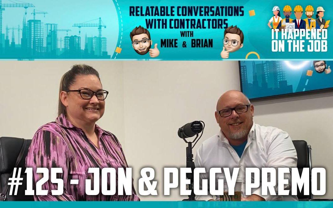 Episode #125 – Jon & Peggy Premo