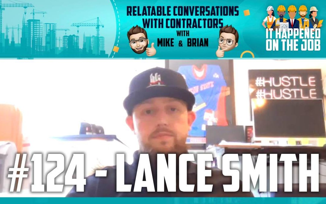 Episode #124 – Lance Smith