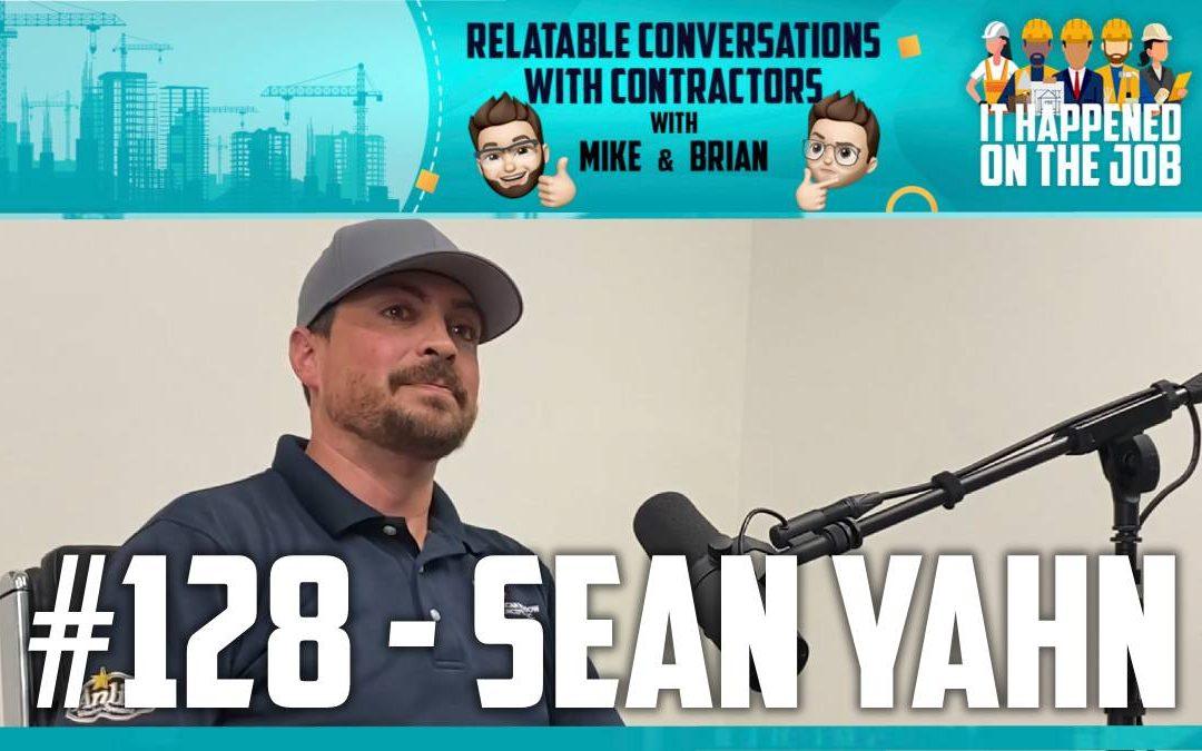 Episode #128 – Sean Yahn