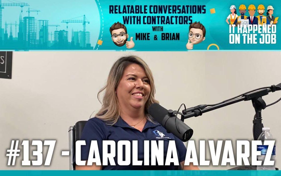 Episode #137 – Carolina Alvarez