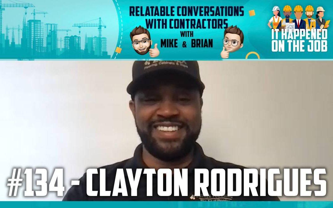 Episode #134 – Clayton Rodrigues