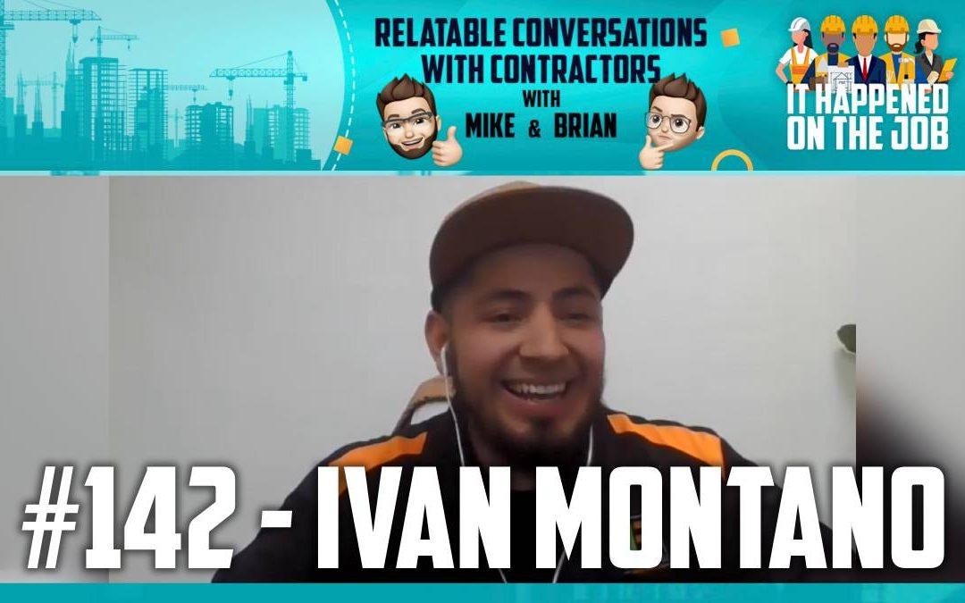 Episode #142 – Ivan Montano