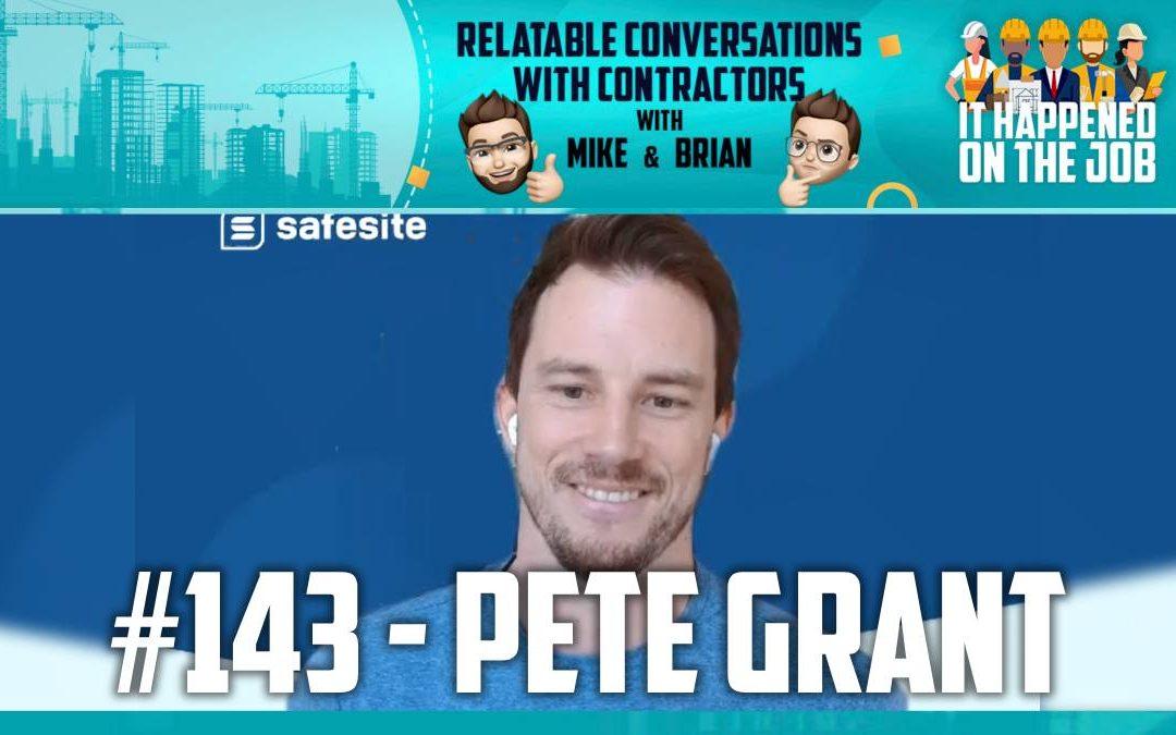 Episode #143 – Pete Grant