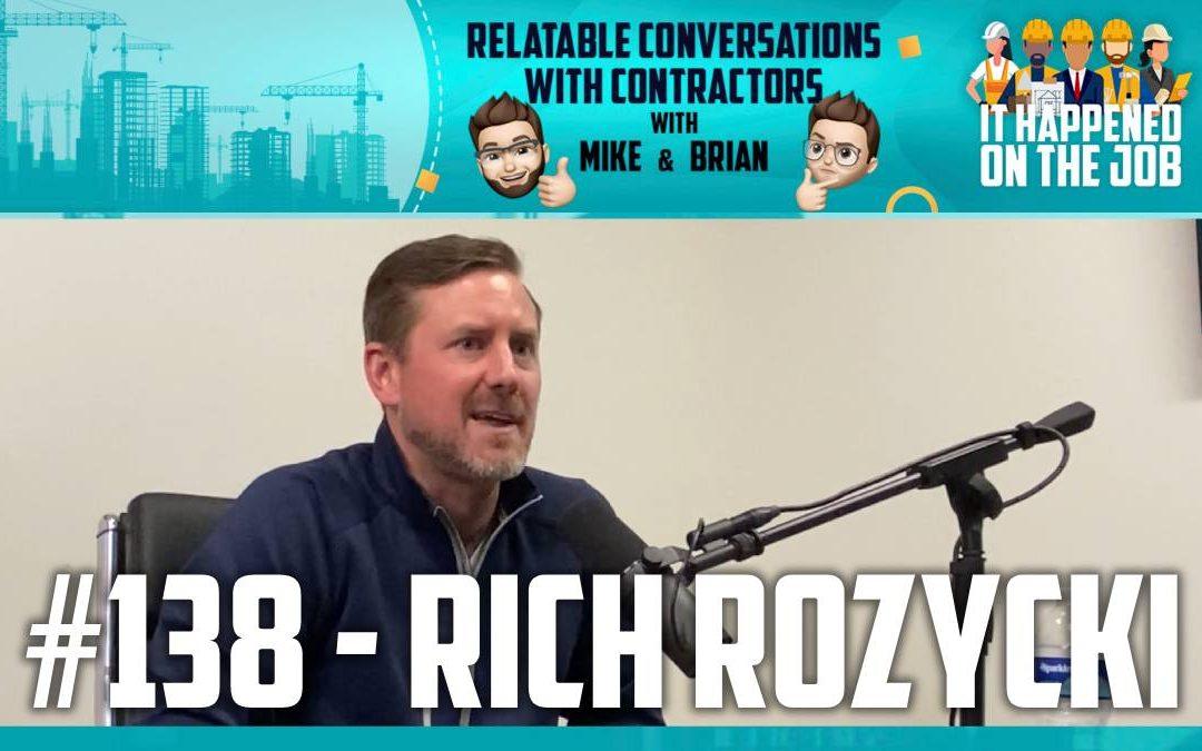 Episode #138 – Rich Rozycki
