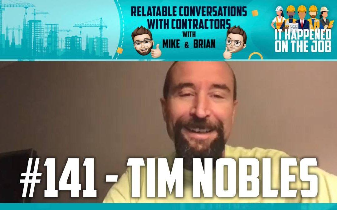 Episode #141 – Tim Nobles