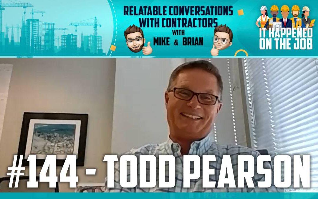 Episode #144 – Todd Pearson